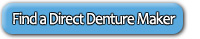 Find a Direct Denture Maker